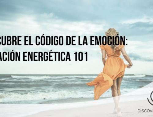 Descubre El Código De La Emoción: Sanación Energética 101